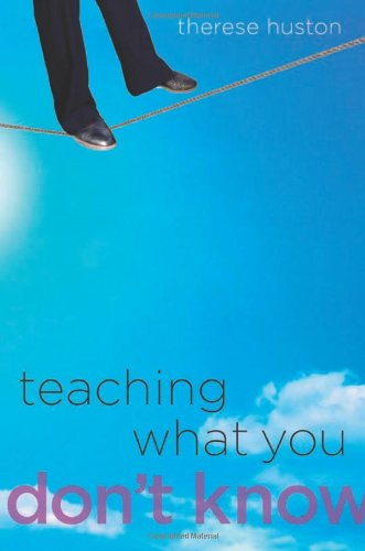 9780674035805: Teaching What You Don't Know
