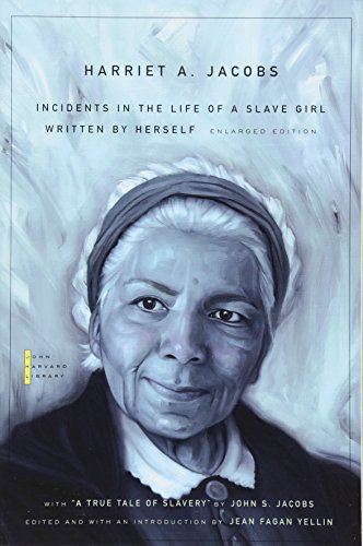 "9780674035836: Incidents in the Life of a Slave Girl - Written by Herself, with ""A True Tale of Slavery"