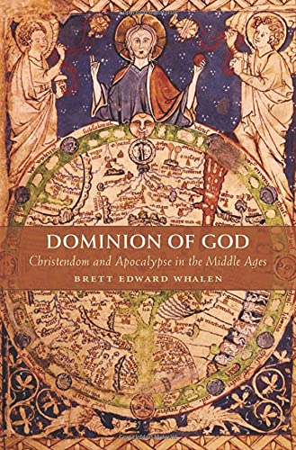 DOMINION OF GOD. CHRISTENDOM AND APOCALYPSE IN THE MIDDLE AGES