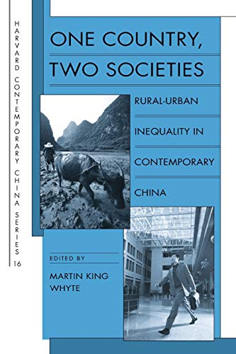 9780674036321: One Country, Two Societies: Rural-Urban Inequality in Contemporary China (Harvard Contemporary China Series)
