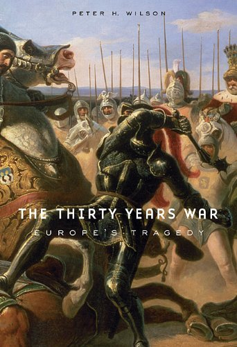 9780674036345: The Thirty Years War: Europe's Tragedy