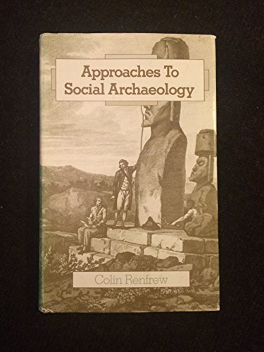 9780674041653: Approaches to Social Archaeology
