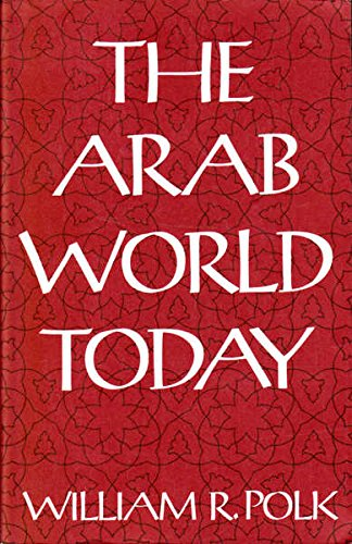 9780674043206: The Arab World Today: Second edition