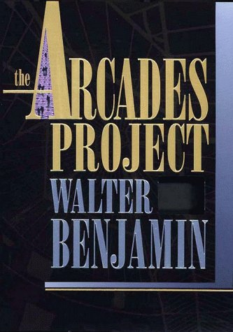 9780674043268: The Arcades Project (Belknap)