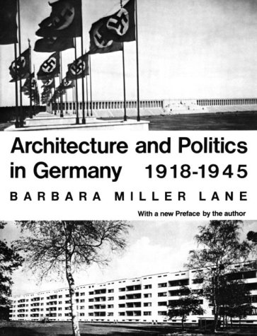 9780674043701: Architecture and Politics in Germany, 1918-1945