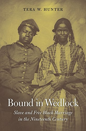 9780674045712: Bound in Wedlock: Slave and Free Black Marriage in the Nineteenth Century