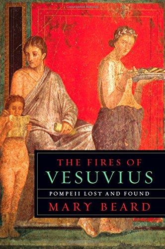 9780674045866: The Fires of Vesuvius: Pompeii Lost and Found