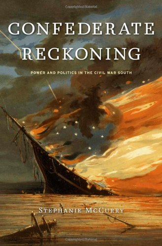 9780674045897: Confederate Reckoning: Power and Politics in the Civil War South