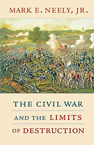 9780674045958: The Civil War and the Limits of Destruction