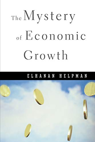 9780674046054: The Mystery of Economic Growth