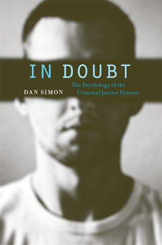 9780674046153: In Doubt: The Psychology of the Criminal Justice Process