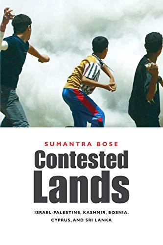 9780674046450: Contested Lands: Israel-Palestine, Kashmir, Bosnia, Cyprus, and Sri Lanka