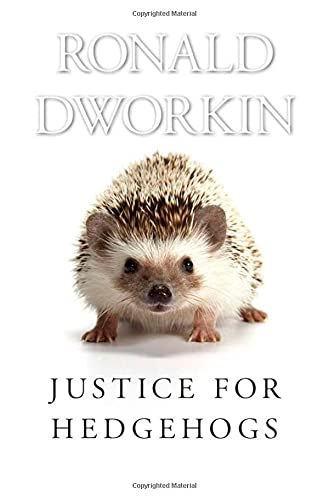 9780674046719: Justice for Hedgehogs