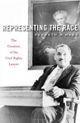 9780674046870: Representing the Race: The Creation of the Civil Rights Lawyer