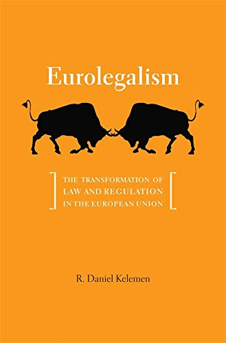 Eurolegalism: R. Daniel Kelemen