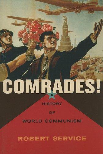 9780674046993: Comrades!: A History of World Communism