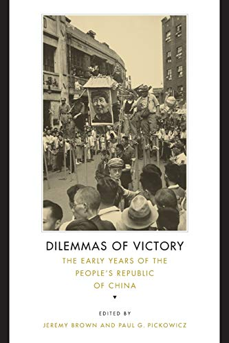 9780674047020: Dilemmas of Victory: The Early Years of the People's Republic of China