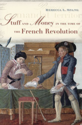 9780674047037: Stuff and Money in the Time of the French Revolution
