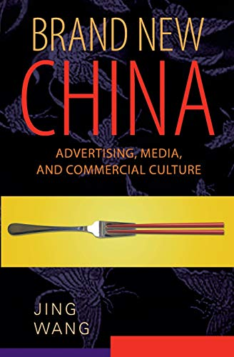 9780674047082: Brand New China: Advertising, Media, and Commercial Culture