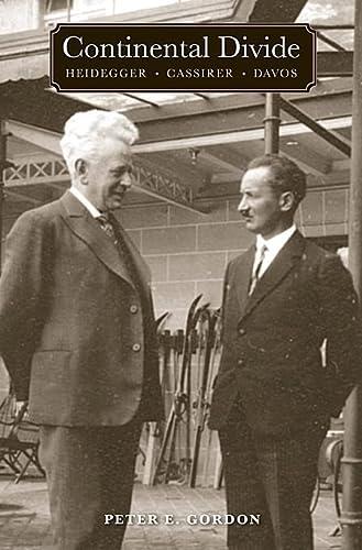 9780674047136: Continental Divide: Heidegger, Cassirer, Davos