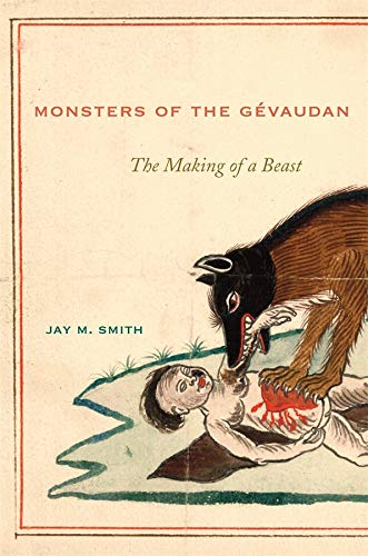 9780674047167: Monsters of the Gevaudan: The Making of a Beast