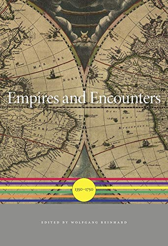 9780674047198: Empires and Encounters: 1350-1750 (History of the World) (A History of the World)