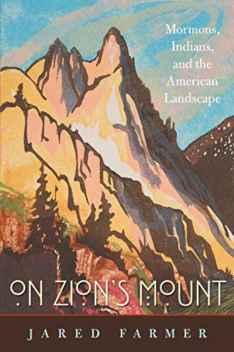On Zion's Mount: Farmer, Jared
