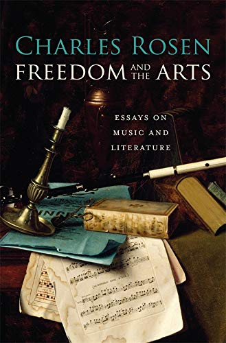 9780674047525: Freedom and the Arts: Essays on Music and Literature
