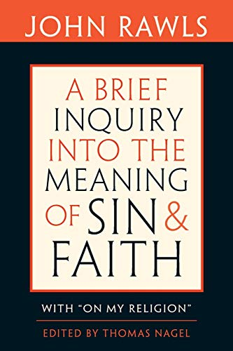 9780674047532: A Brief Inquiry into the Meaning of Sin and Faith: With