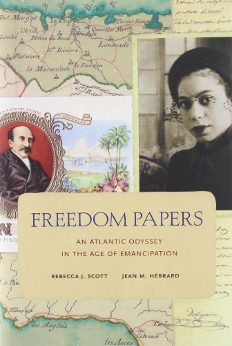 9780674047747: Freedom Papers: An Atlantic Odyssey in the Age of Emancipation