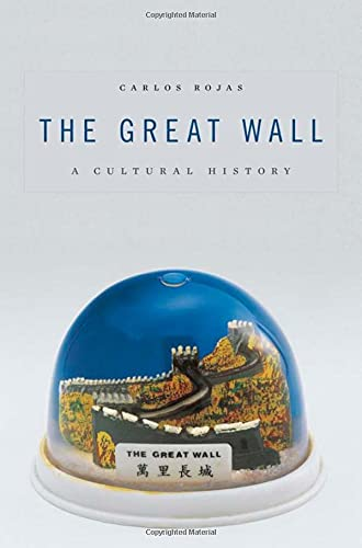 9780674047877: The Great Wall: A Cultural History