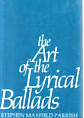 The Art of the Lyrical Ballads: Parrish, Stephen Maxfield