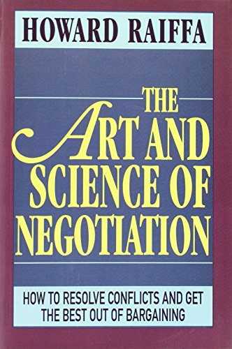 9780674048133: The Art and Science of Negotiation