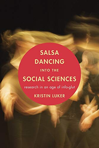 9780674048218: Salsa Dancing into the Social Sciences: Research in an Age of Info-glut