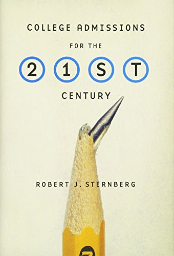 College Admissions for the 21st Century: Robert J. Sternberg