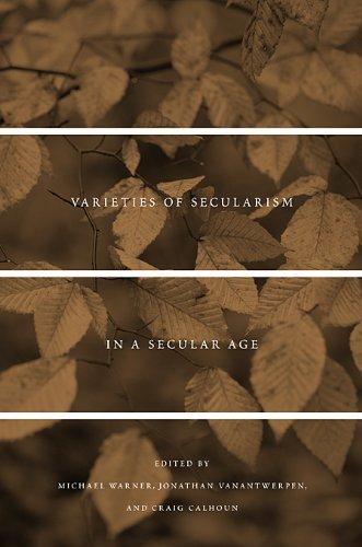 9780674048577: Varieties of Secularism in a Secular Age