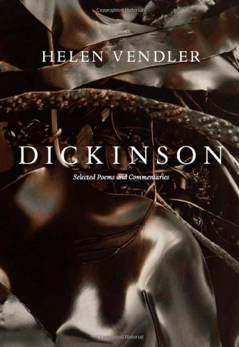 9780674048676: Dickinson: Selected Poems and Commentaries