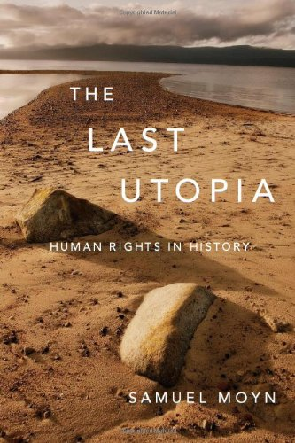 9780674048720: The Last Utopia: Human Rights in History