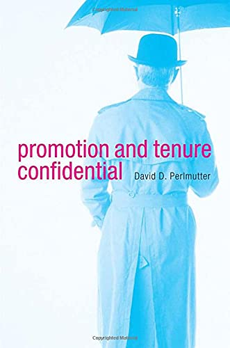 9780674048782: Promotion and Tenure Confidential