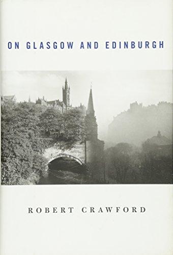 9780674048881: On Glasgow and Edinburgh