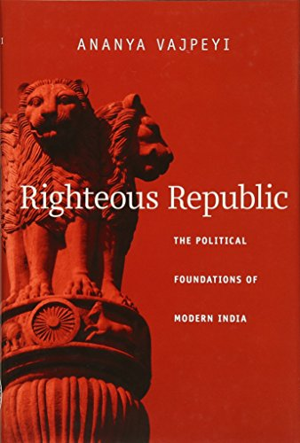 9780674048959: Righteous Republic: The Political Foundations of Modern India