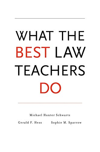 9780674049147: What the Best Law Teachers Do