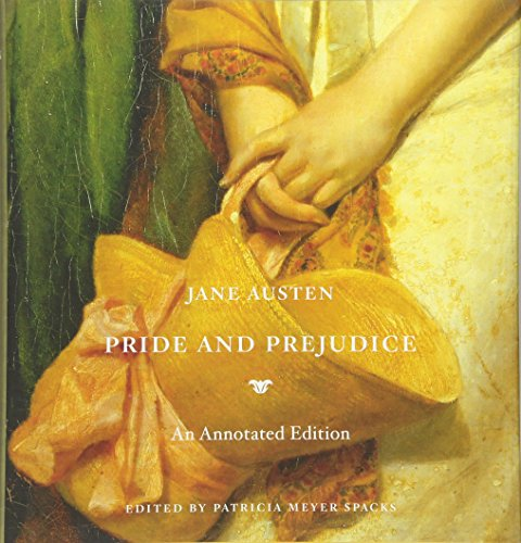 Pride and Prejudice: An Annotated Edition: Austen, Jane