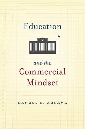 9780674049178: Education and the Commercial Mindset