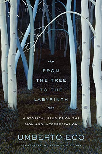 9780674049185: From the Tree to the Labyrinth: Historical Studies on the Sign and Interpretation