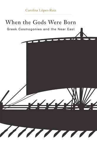 9780674049468: When the Gods Were Born: Greek Cosmogonies and the Near East