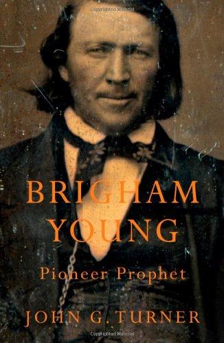 9780674049673: Brigham Young: Pioneer Prophet