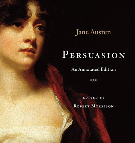 9780674049741: Persuasion: An Annotated Edition