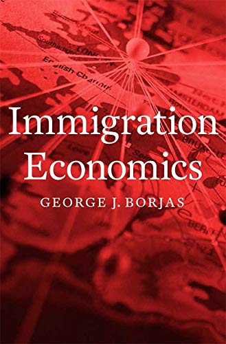 9780674049772: Immigration Economics