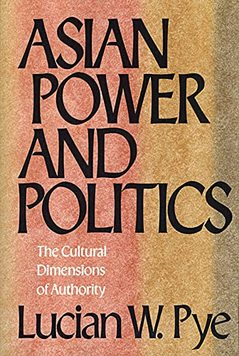 9780674049796: Asian Power and Politics: The Cultural Dimensions of Authority